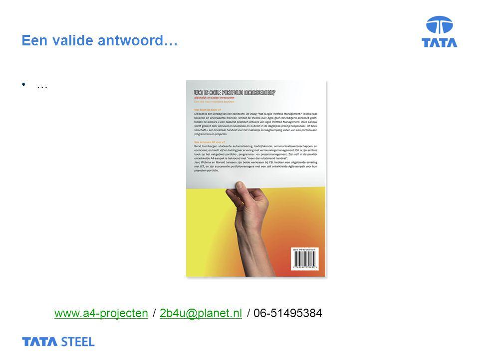 20 … Een valide antwoord… www.a4-projectenwww.a4-projecten / 2b4u@planet.nl / 06-514953842b4u@planet.nl