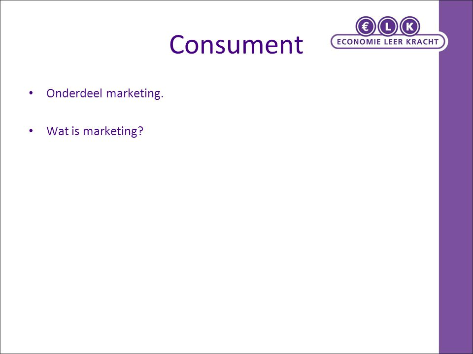 Welkom bij het merk Ik -> jij hebt kwaliteiten die je onderscheiden van anderen Wie en waar van marketing -> Overal: van kleine tot grote organisaties Marketing: met alle functies samenwerken -> Marketing is meer dan Verkopen: Verkopen: wat op de schap ligt zien kwijt te raken Marketing: er voor zorgen dat het juiste op de schap ligt en dat je dat kwijt raakt Welkom in een merkenwereld