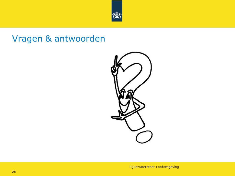 Rijkswaterstaat Leefomgeving 26 Vragen & antwoorden