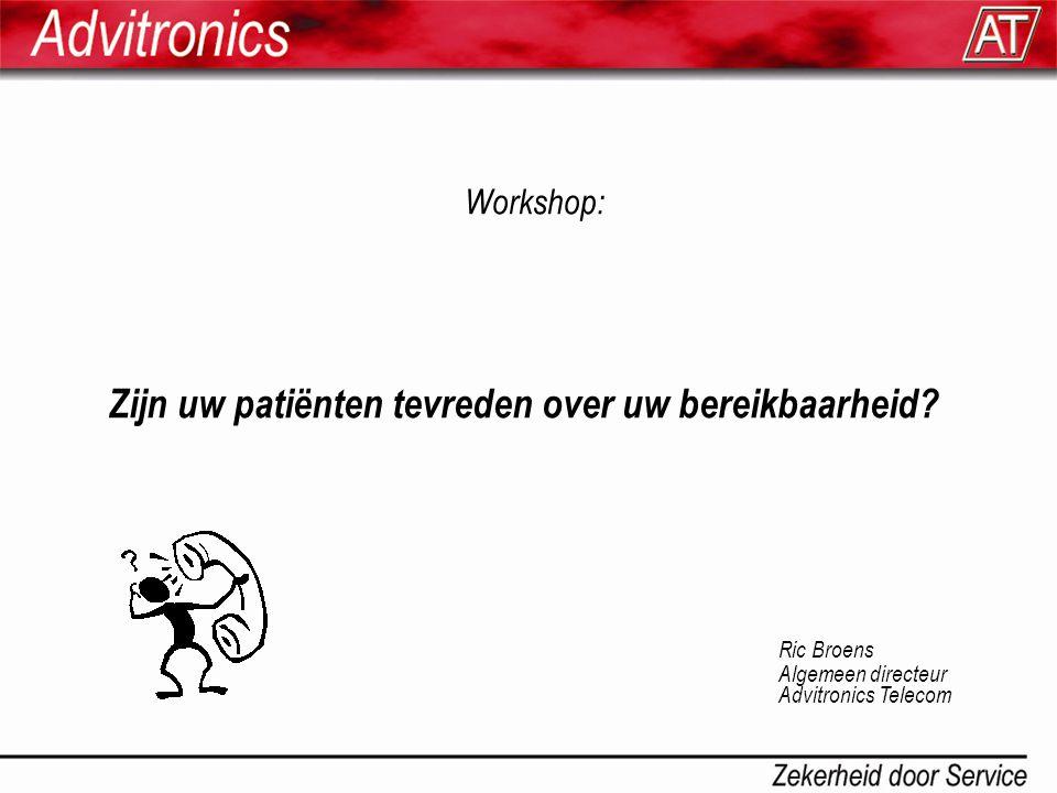 Workshop: Zijn uw patiënten tevreden over uw bereikbaarheid.