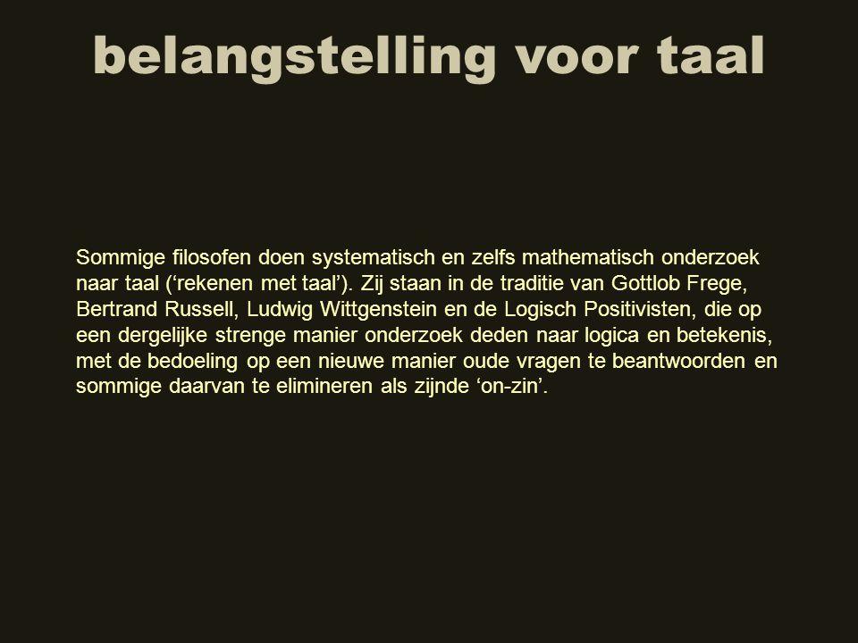 taalspel Een belangrijk idee dat Wittgenstein in zijn latere periode heeft ontwikkeld is het 'taalspel'.