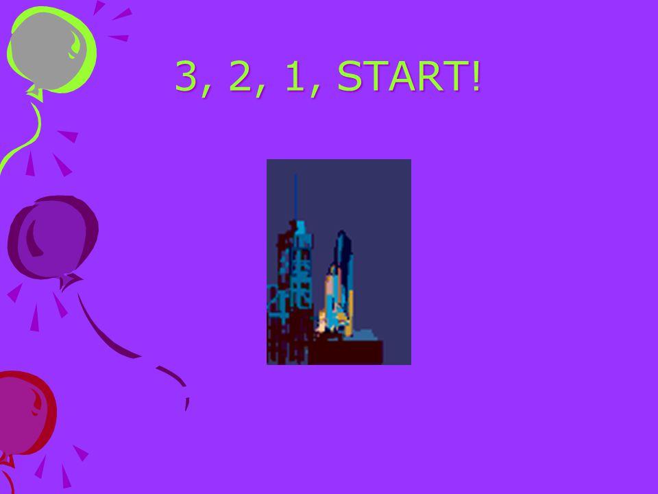 3, 2, 1, START!