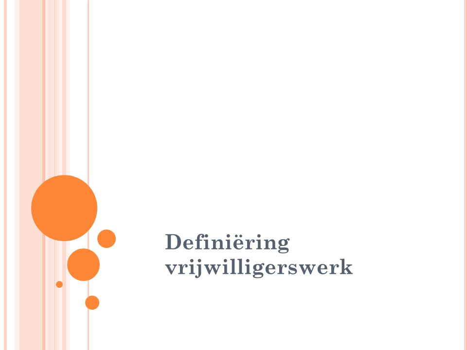 Definiëring vrijwilligerswerk