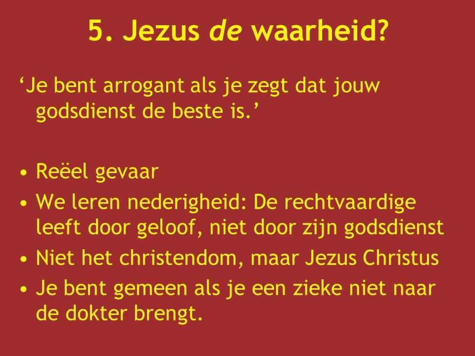 5.Jezus de waarheid.