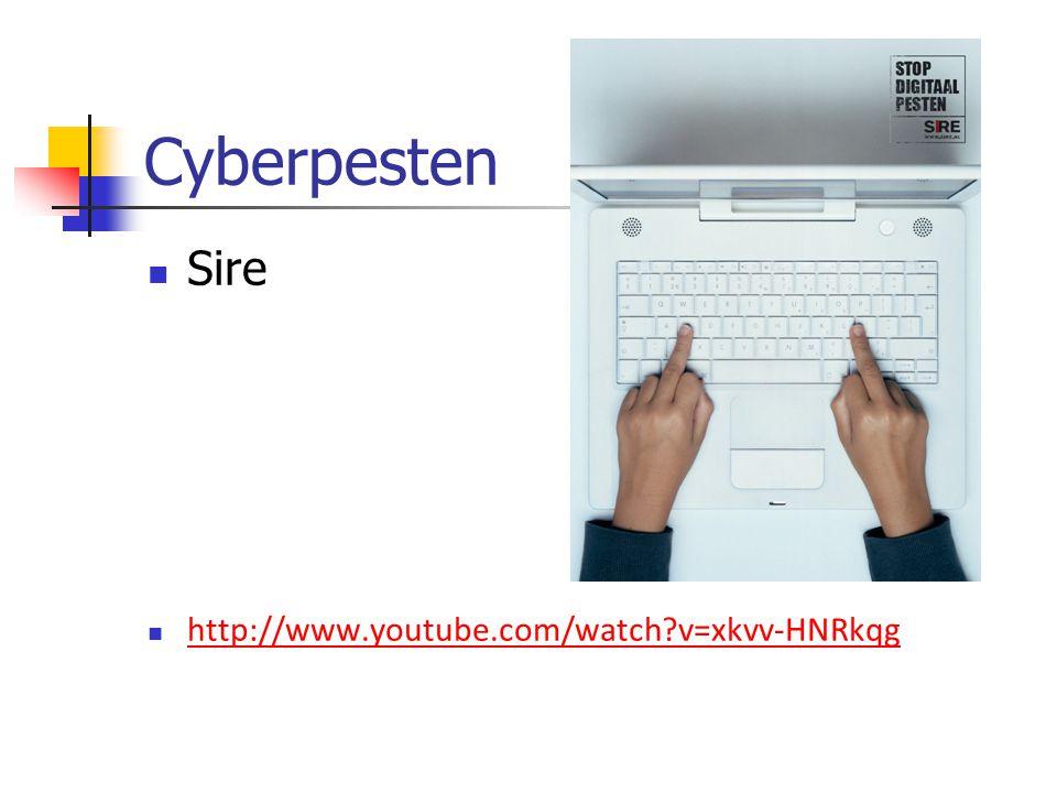 Cyberpesten Sire http://www.youtube.com/watch?v=xkvv-HNRkqg