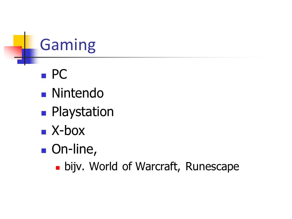 Gaming PC Nintendo Playstation X-box On-line, bijv. World of Warcraft, Runescape