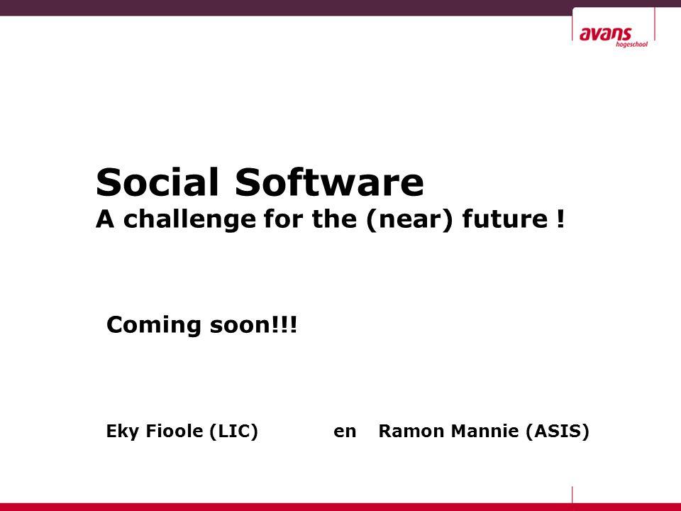 Einde presentatie Social Software End of presentation Social Software