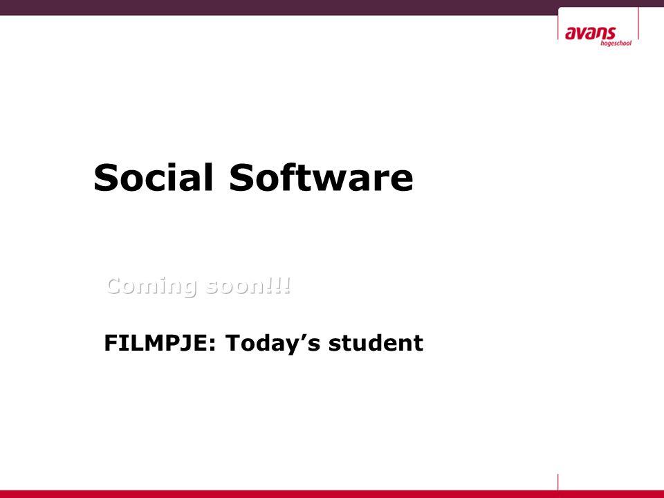 Onderwerpen Today's story Ontwikkelingen Wat is social software (1).