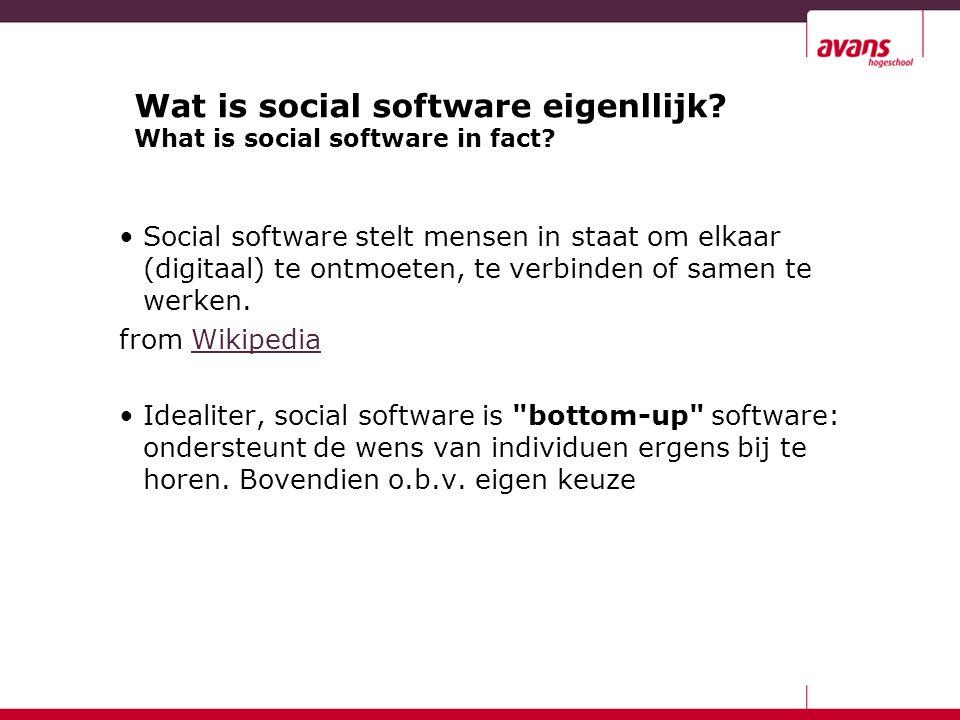 Social software stelt mensen in staat om elkaar (digitaal) te ontmoeten, te verbinden of samen te werken. from WikipediaWikipedia Idealiter, social so