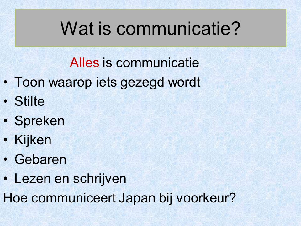 Wat is communicatie.