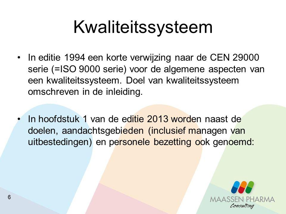 6 Kwaliteitssysteem In editie 1994 een korte verwijzing naar de CEN 29000 serie (=ISO 9000 serie) voor de algemene aspecten van een kwaliteitssysteem.