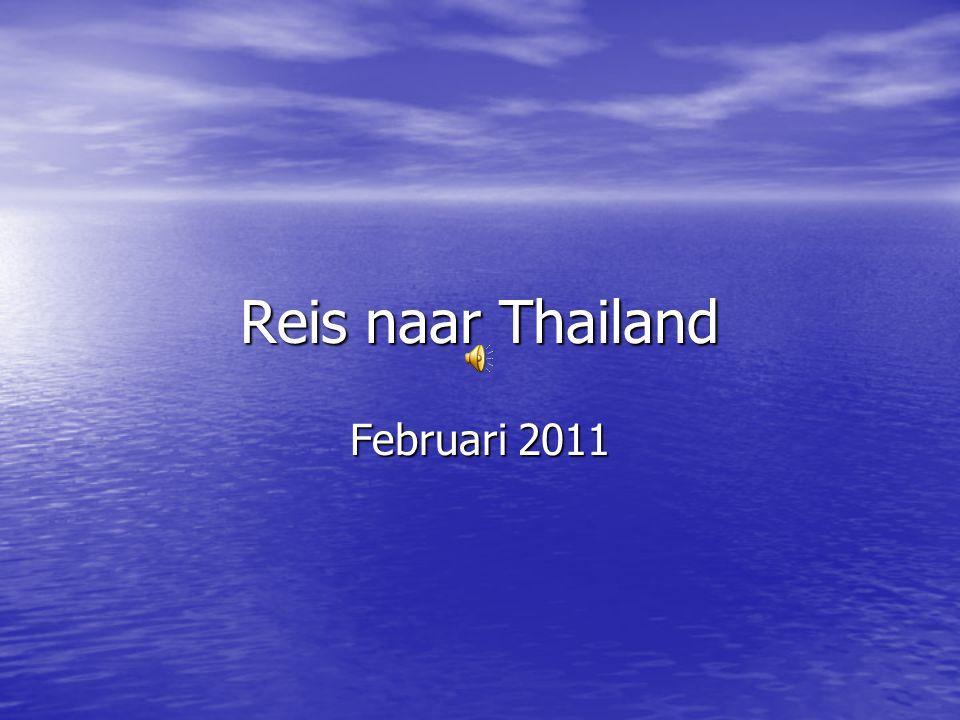 Reis naar Thailand Februari 2011