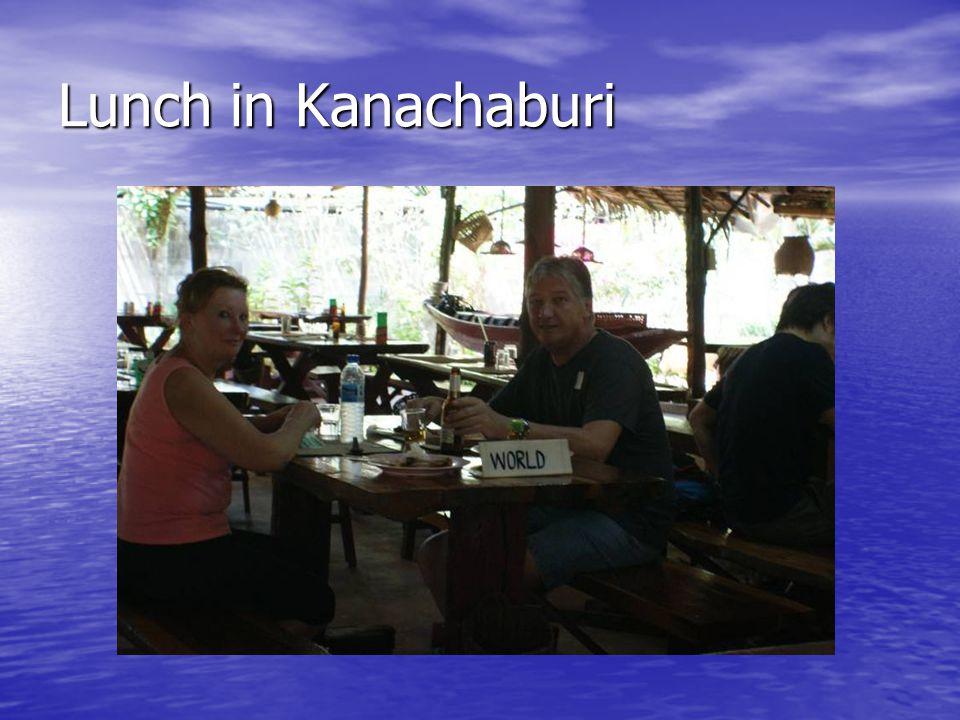 Lunch in Kanachaburi