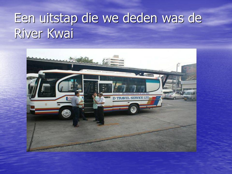 Een uitstap die we deden was de River Kwai