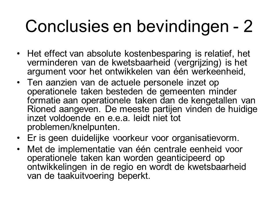 Conclusies en bevindingen - 2 Het effect van absolute kostenbesparing is relatief, het verminderen van de kwetsbaarheid (vergrijzing) is het argument