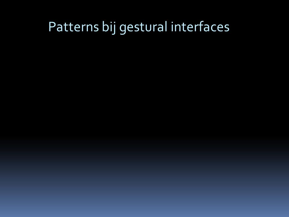 Patterns bij gestural interfaces