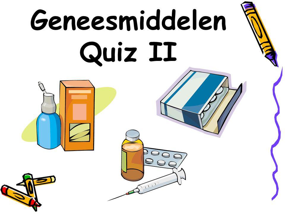 De Geneesmiddelen Quiz II