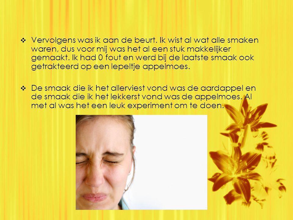 Proeven met je neus dicht  In de les van 28 maart deden we een experiment wat te maken had met proeven.