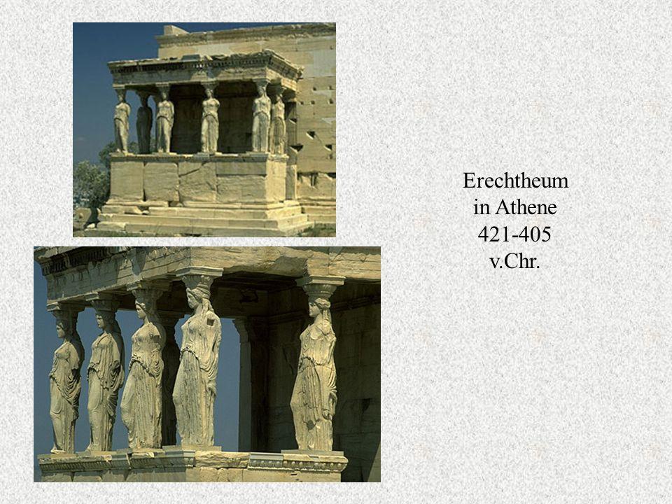 Erechtheum in Athene 421-405 v.Chr.