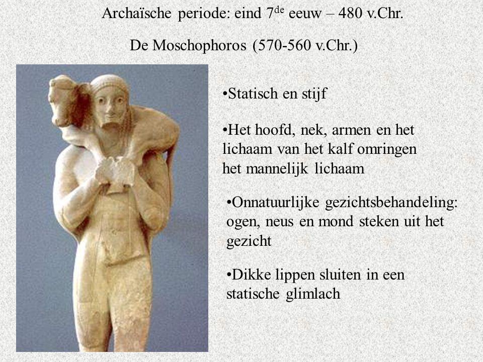 Archaïsche periode: eind 7 de eeuw – 480 v.Chr.