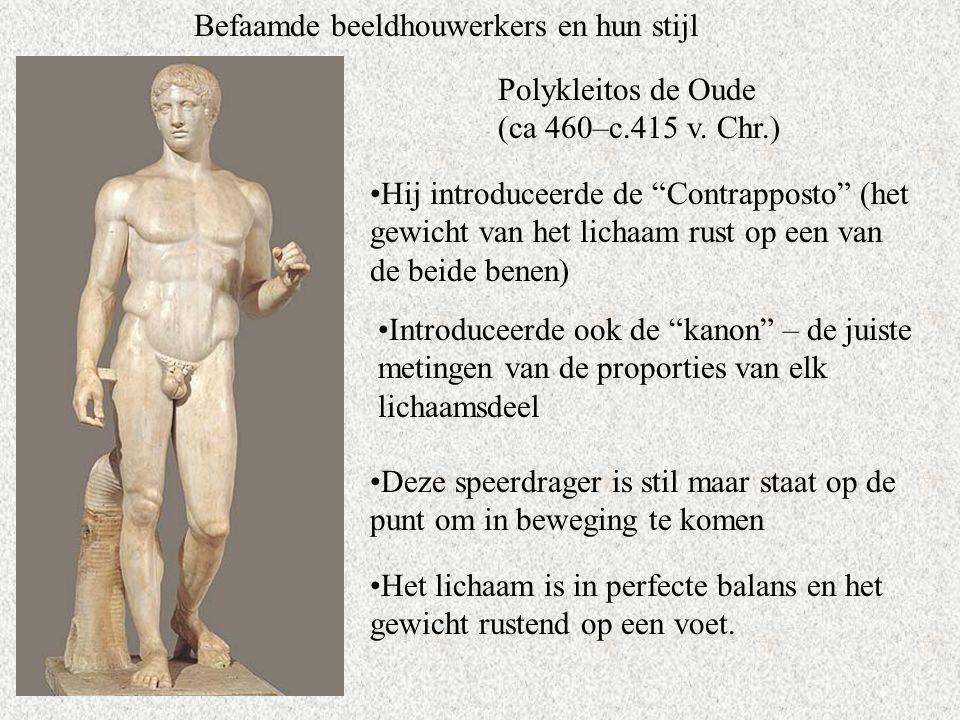 Befaamde beeldhouwerkers en hun stijl Polykleitos de Oude (ca 460–c.415 v.