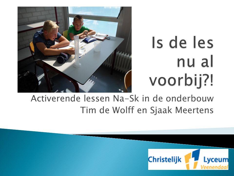 Activerende lessen Na-Sk in de onderbouw Tim de Wolff en Sjaak Meertens