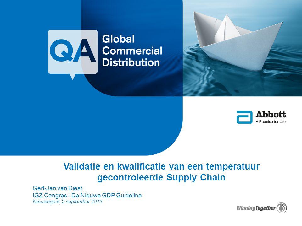 Validatie en kwalificatie van een temperatuur gecontroleerde Supply Chain Gert-Jan van Diest IGZ Congres - De Nieuwe GDP Guideline Nieuwegein, 2 septe