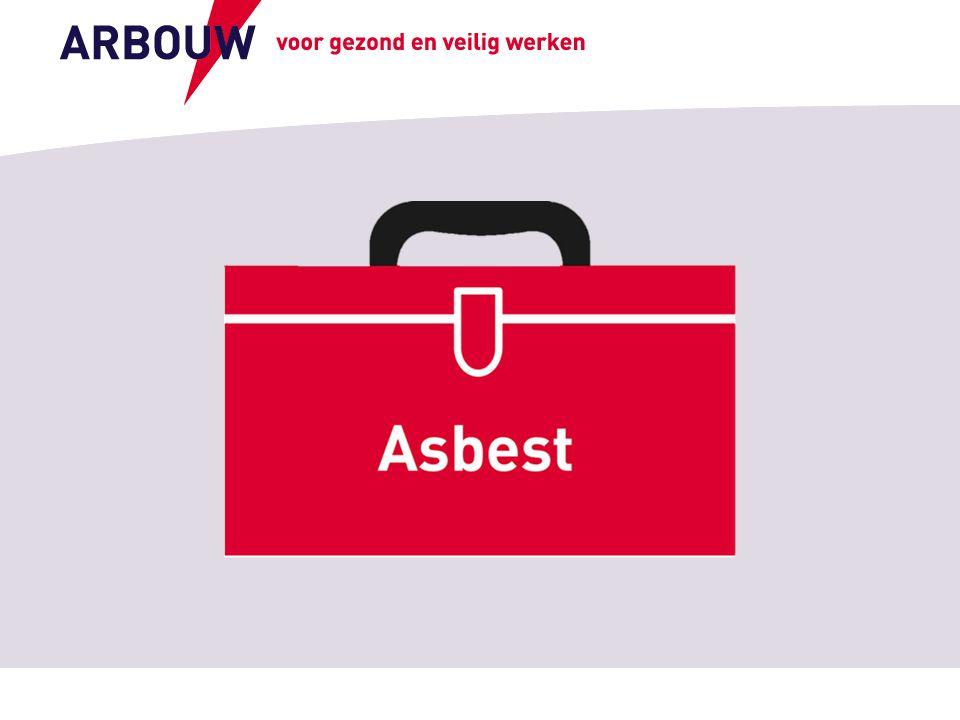 voor gezond en veilig werken Toepassingen van asbest