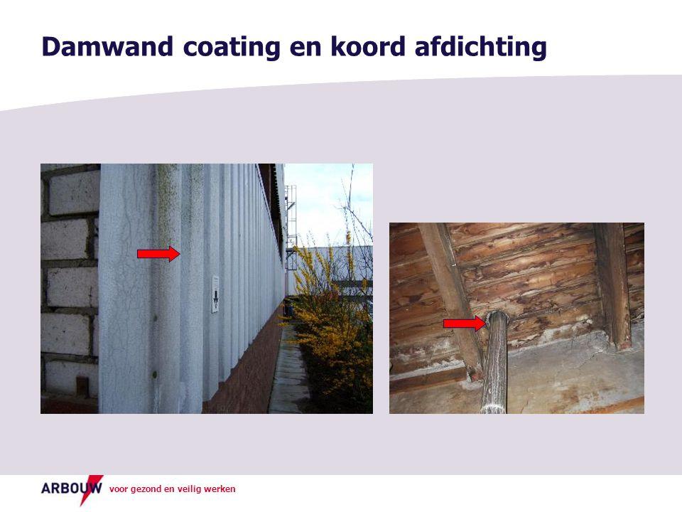 voor gezond en veilig werken Damwand coating en koord afdichting