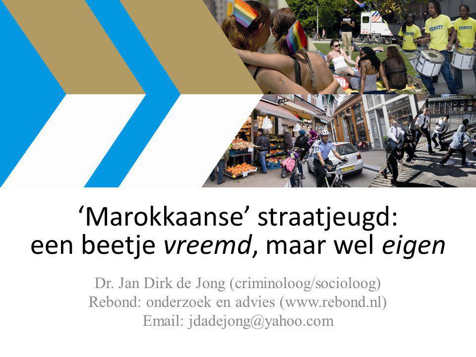 'Marokkaanse' straatjeugd: een beetje vreemd, maar wel eigen Dr.
