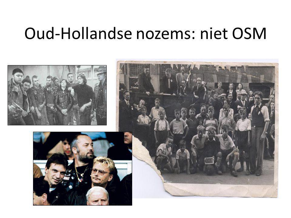 Oud-Hollandse nozems: niet OSM