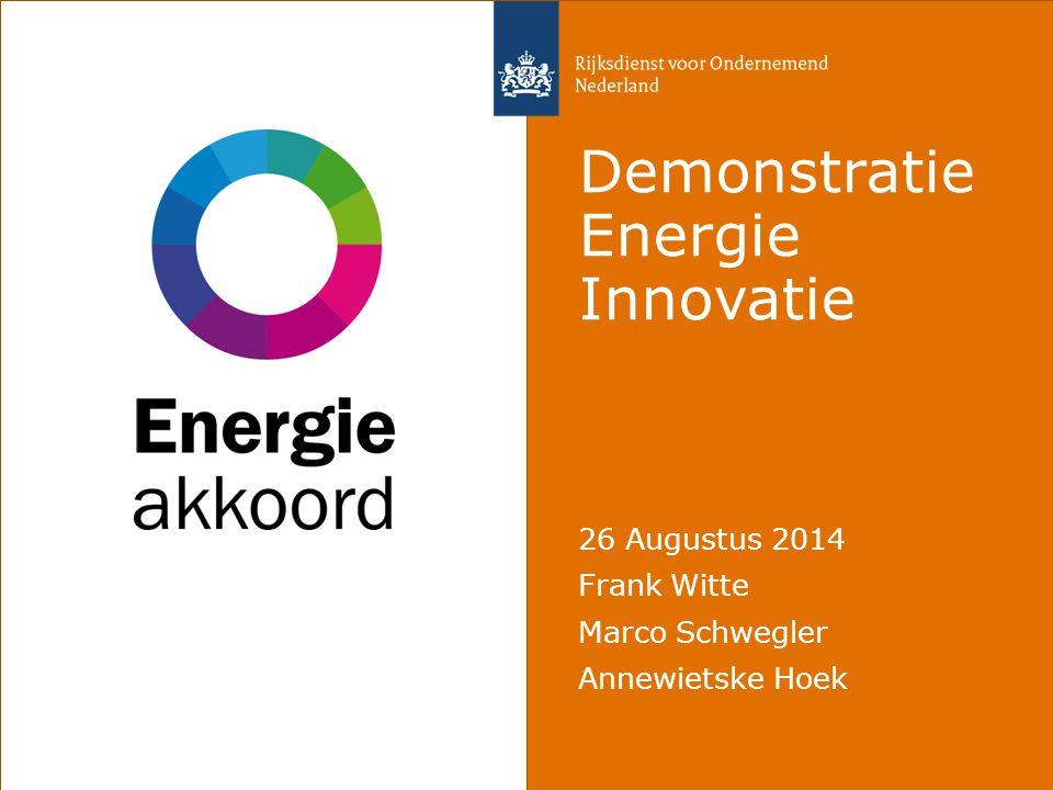 Demonstratie Energie Innovatie 26 Augustus 2014 Frank Witte Marco Schwegler Annewietske Hoek