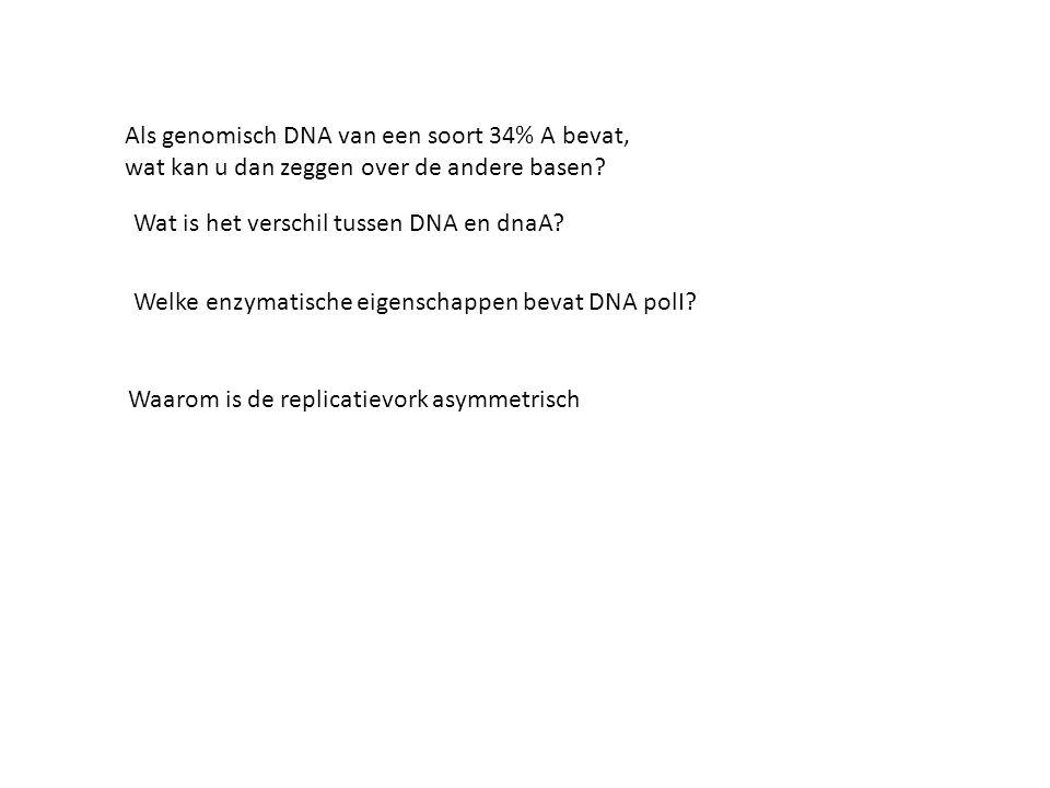 Als genomisch DNA van een soort 34% A bevat, wat kan u dan zeggen over de andere basen.
