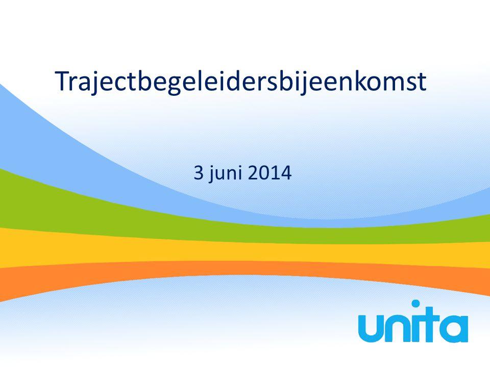 Trajectbegeleidersbijeenkomst 3 juni 2014