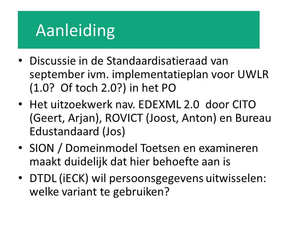 Discussie in de Standaardisatieraad van september ivm. implementatieplan voor UWLR (1.0? Of toch 2.0?) in het PO Het uitzoekwerk nav. EDEXML 2.0 door