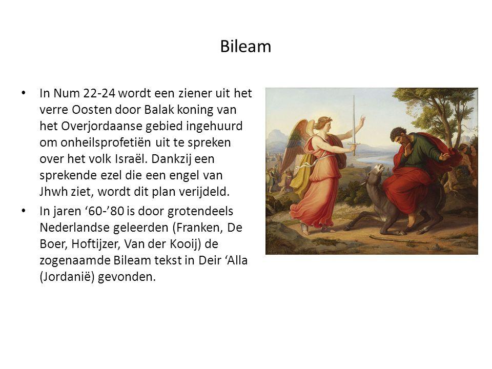 Bileam In Num 22-24 wordt een ziener uit het verre Oosten door Balak koning van het Overjordaanse gebied ingehuurd om onheilsprofetiën uit te spreken