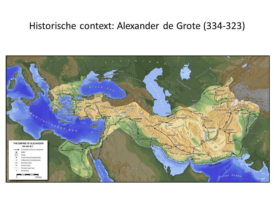 Historische context: Alexander de Grote (334-323)
