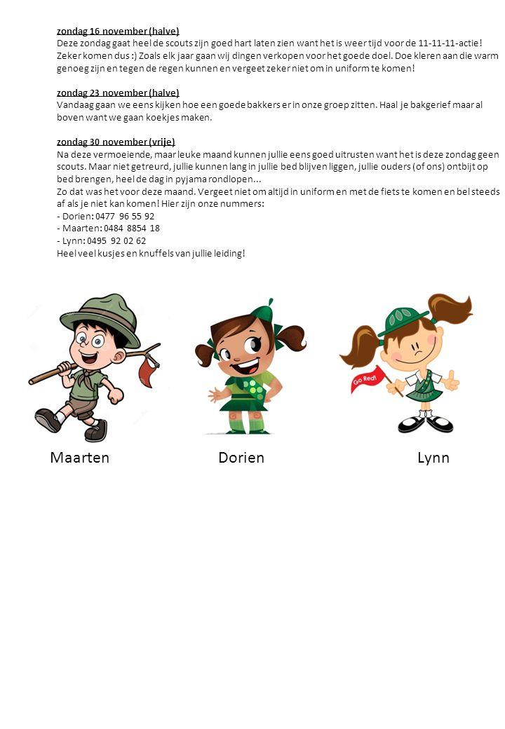 zondag 16 november (halve) Deze zondag gaat heel de scouts zijn goed hart laten zien want het is weer tijd voor de 11-11-11-actie.