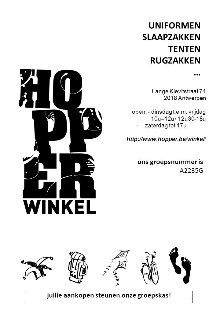 UNIFORMEN SLAAPZAKKEN TENTEN RUGZAKKEN … Lange Kievitstraat 74 2018 Antwerpen open: - dinsdag t.e.m.