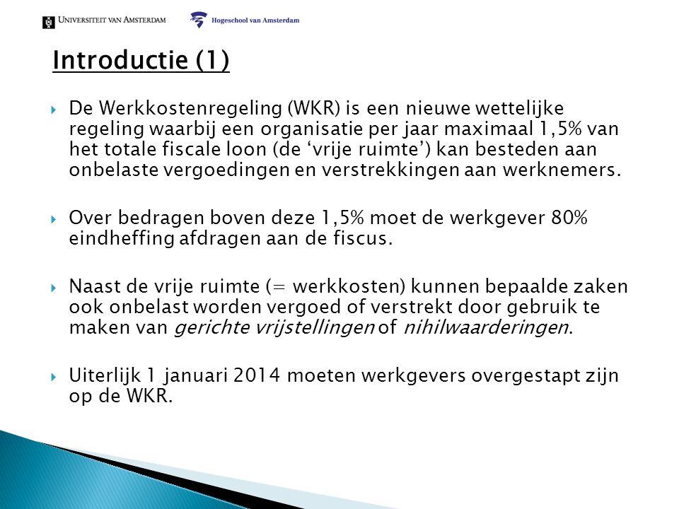 Introductie (1)  De Werkkostenregeling (WKR) is een nieuwe wettelijke regeling waarbij een organisatie per jaar maximaal 1,5% van het totale fiscale