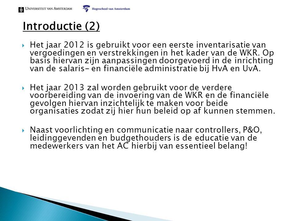 Introductie (2)  Het jaar 2012 is gebruikt voor een eerste inventarisatie van vergoedingen en verstrekkingen in het kader van de WKR. Op basis hierva