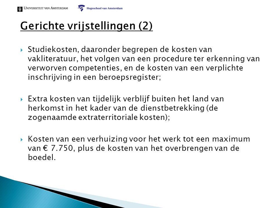 Gerichte vrijstellingen (2)  Studiekosten, daaronder begrepen de kosten van vakliteratuur, het volgen van een procedure ter erkenning van verworven c