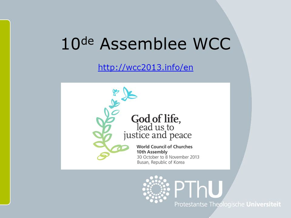 10 de Assemblee WCC http://wcc2013.info/en