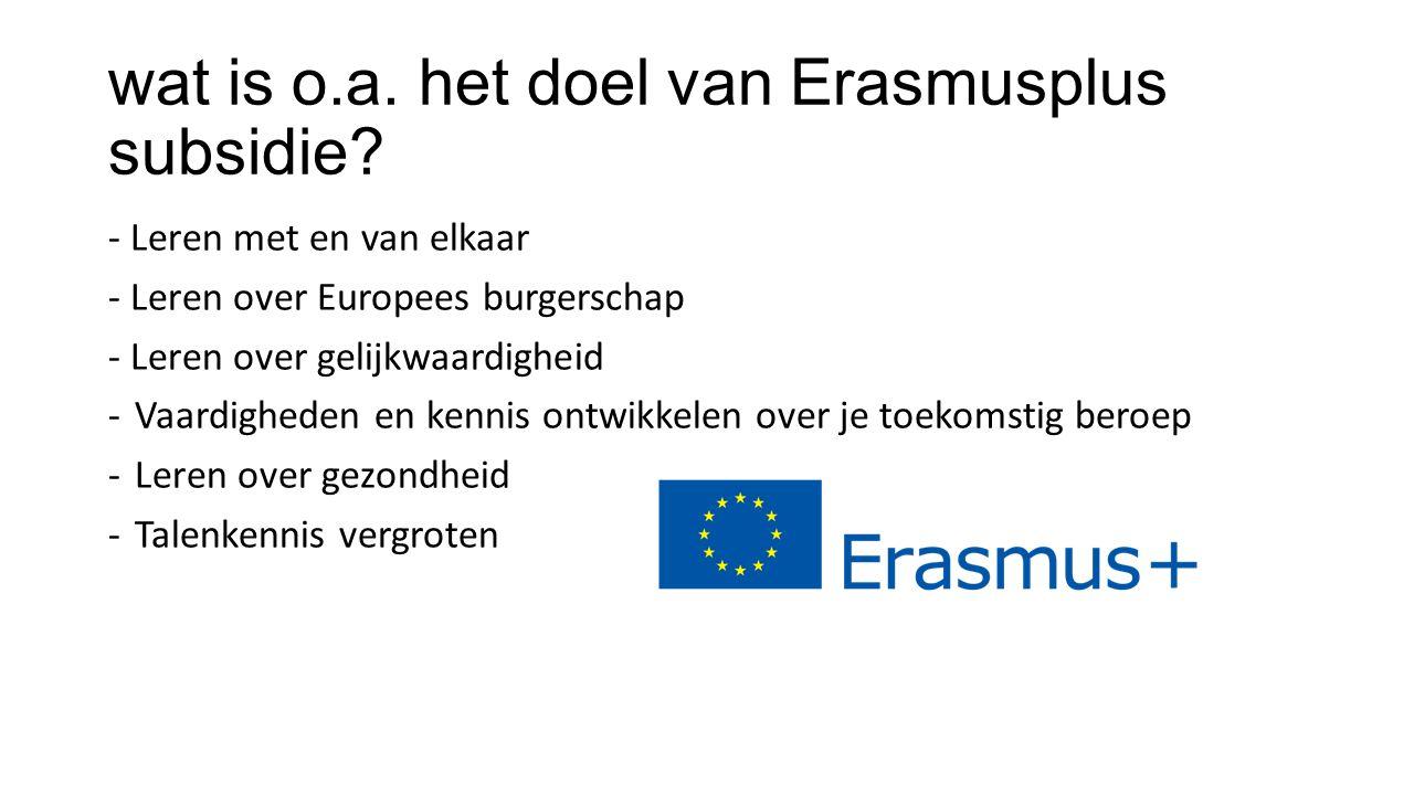 wat is o.a. het doel van Erasmusplus subsidie.