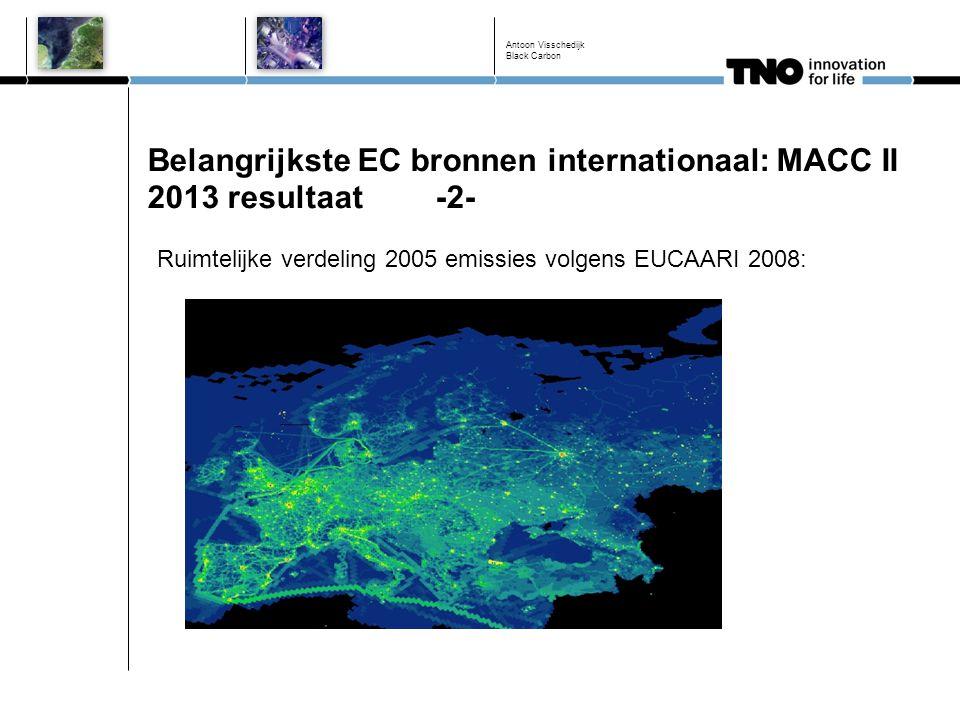 Belangrijkste EC bronnen internationaal: MACC II 2013 resultaat-2- Antoon Visschedijk Black Carbon Ruimtelijke verdeling 2005 emissies volgens EUCAARI