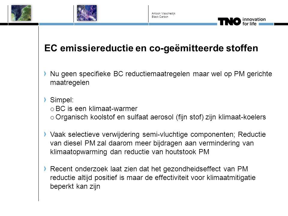 EC emissiereductie en co-geëmitteerde stoffen Nu geen specifieke BC reductiemaatregelen maar wel op PM gerichte maatregelen Simpel: o BC is een klimaa