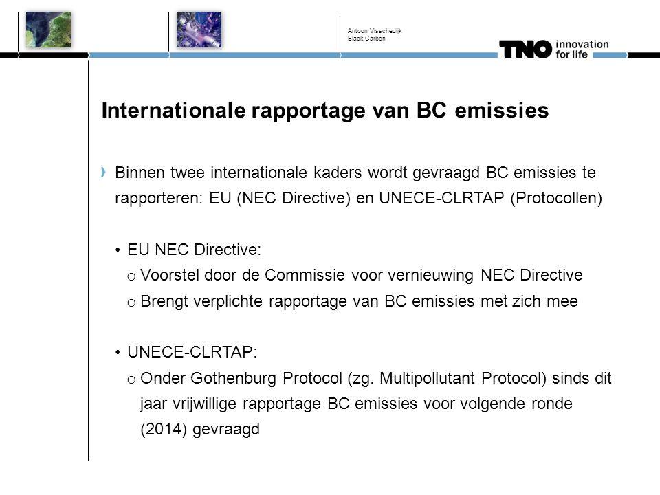 Internationale rapportage van BC emissies Antoon Visschedijk Black Carbon Binnen twee internationale kaders wordt gevraagd BC emissies te rapporteren: