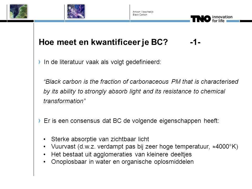 """Hoe meet en kwantificeer je BC?-1- In de literatuur vaak als volgt gedefinieerd: """"Black carbon is the fraction of carbonaceous PM that is characterise"""