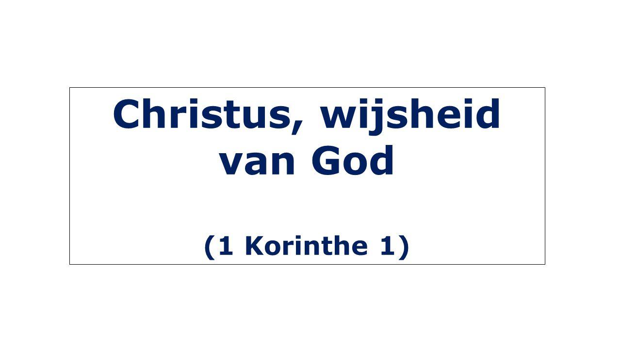 Christus, wijsheid van God (1 Korinthe 1)