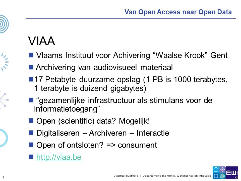 Vlaamse overheid | Departement Economie, Wetenschap en Innovatie Van Open Access naar Open Data Open Access voor wetenschappelijke data in VLIZ Vlaams Instituut voor de zee Archiveren, documenteren, publiceren en herverdelen best practice Jan.Haspeslagh@vliz.be 8